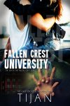 Fallen Crest is back with a vengeance! Samantha, Mason, and Logan are all together and united with one common enemy: Sebastian Park, the king of fraternity douchebags. With professional football scouts eyeing his every move, Mason Kade has to walk the line for the first time in his life. Any move he makes against Sebastian has to be perfect and under the radar. One mistake, and his career is over. Sebastian has other plans. Mason's career isn't his target—not even close. Wanting to destroy Mason completely, Sebastian knows he must hit him where it hurts the most: Samantha, who doesn't give a rat's ass that she's the target. Sam is bound and determined to protect Mason herself, no matter the cost, but what if the cost is beyond her imagination? What if this time, the villain wins?